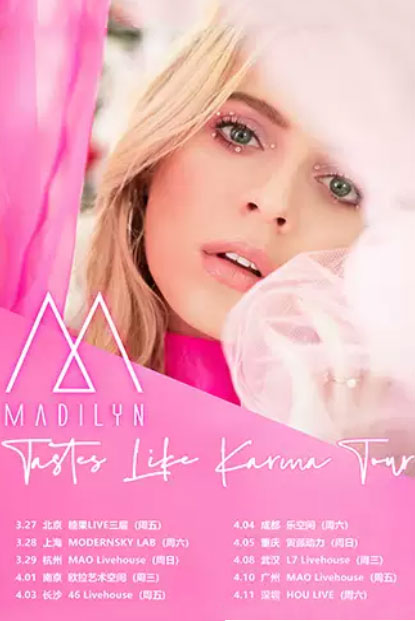 Madilyn Bailey Tastes Like Karma Tour 2020 巡演-武汉站