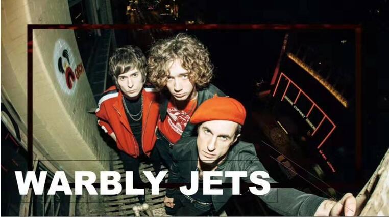 Warbly Jets乐队广州演唱会门票