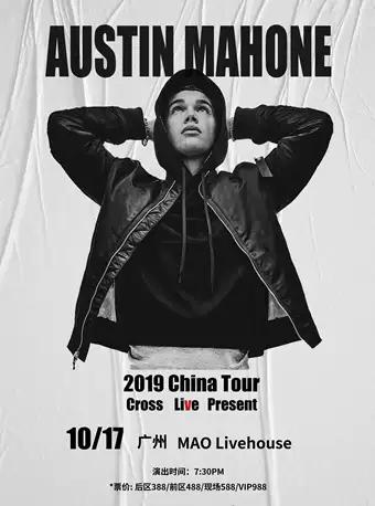 【广州】【跨乐LIVE】Austin Mahone 2019年巡演