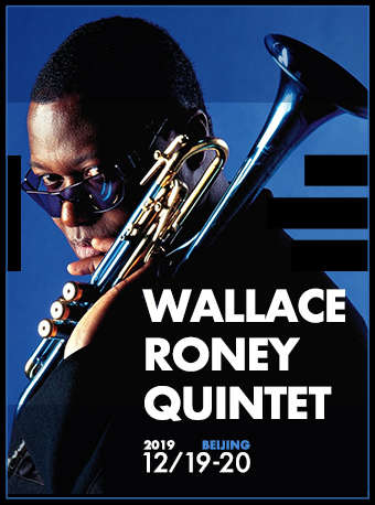 【北京】Blue Note Beijing WALLACE RONEY QUINTET